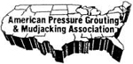 Certified by the APGMA - The American Pressure Grouting & Mudjacking Association was originated to provide the elite in the field an opportunity to prove to the public that it's members meet or exceed the strict requirements set forth by American Pressure Grouting & Mudjacking Association. It is our goal to provide the successful applicant certification of their individual or company policies.